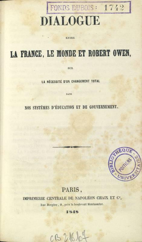 &lt;p style=&quot;margin-bottom:0cm;&quot;&gt;Page de titre du &lt;em&gt;Dialogue entre la France, le monde et Robert Owen&lt;/em&gt;&lt;/p&gt;<br /> &lt;p&gt;&lt;/p&gt;