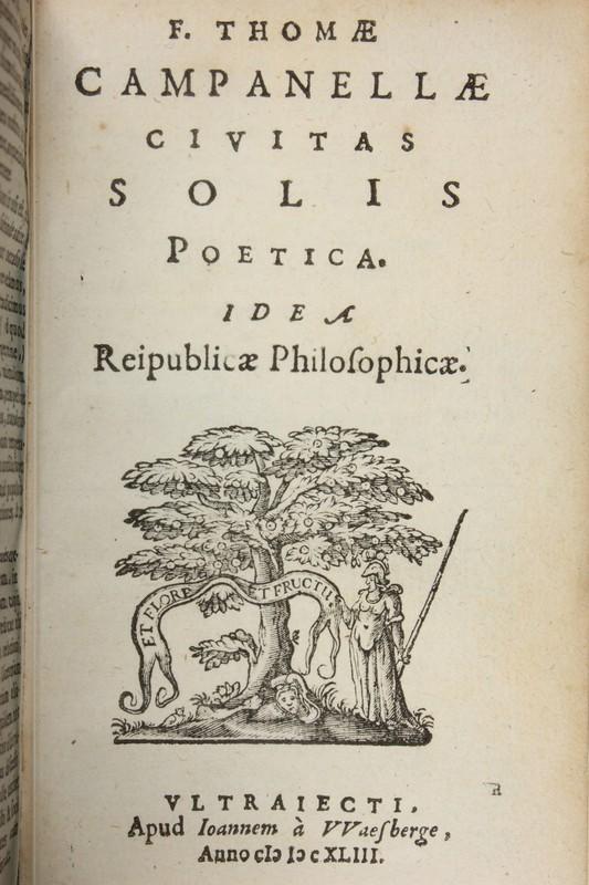 <p>Une édition du XVII<sup>e</sup> siècle de la <em>Cité du Soleil</em> de Campanella</p>